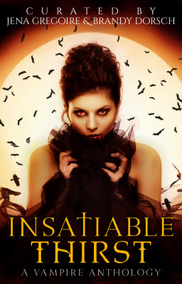 Summer of Supernaturals: Insatiable Thirst (Vampire Anthology)