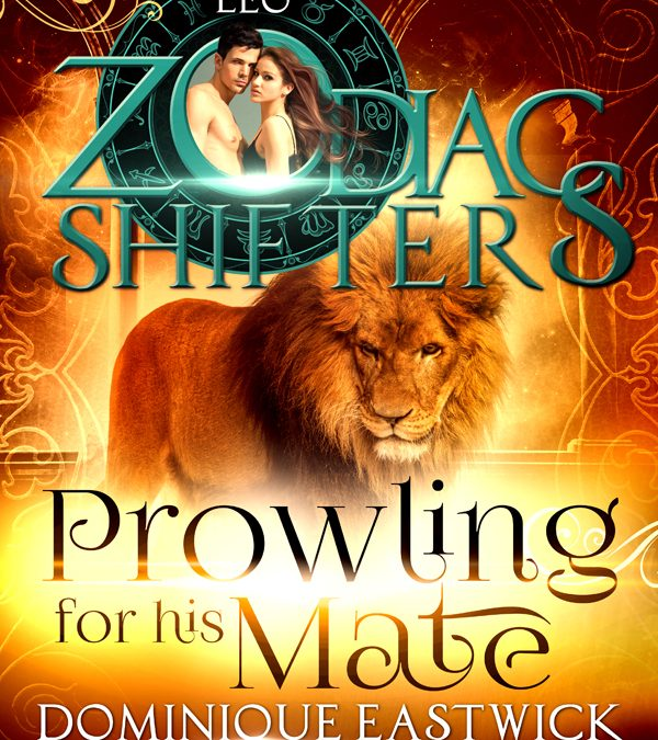 Zodiac Shifters: Prowling For His Mate