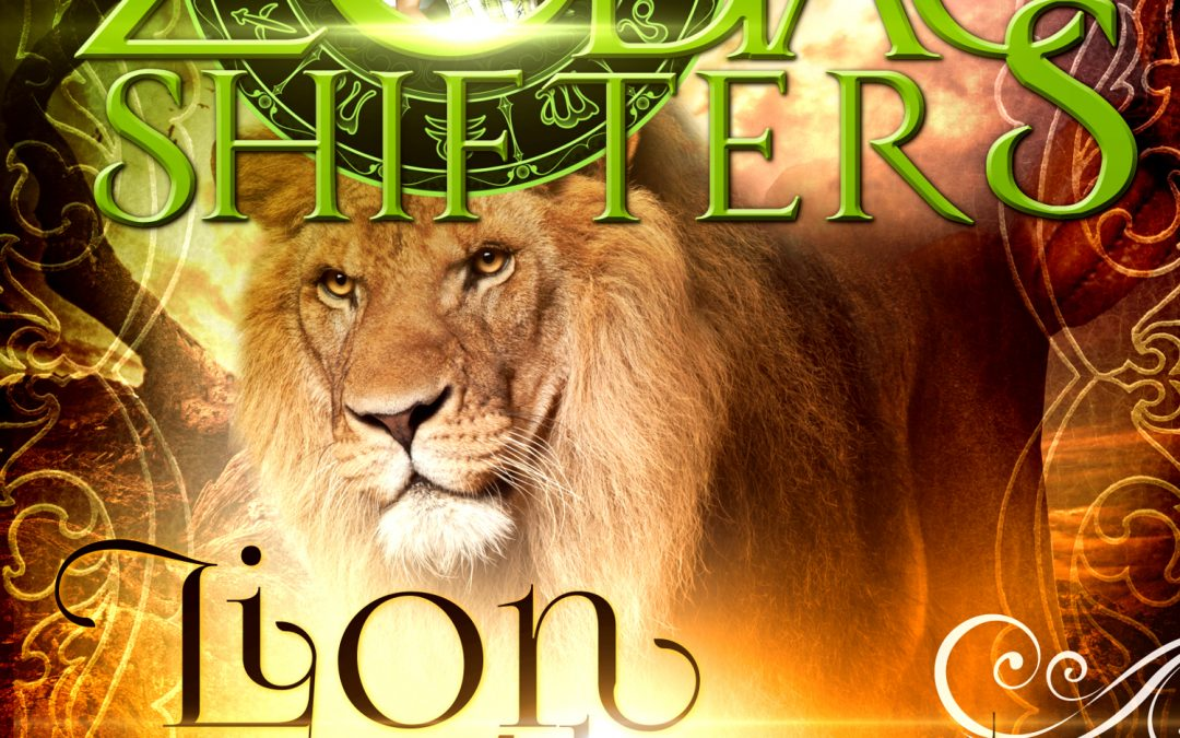 Zodiac Shifters: Lion About